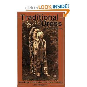 Traditional Dress: Knowledge and Methods of Old Time