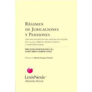 Ley 24,241, Normas Modificatorias y Complementarias (Spanish Edition