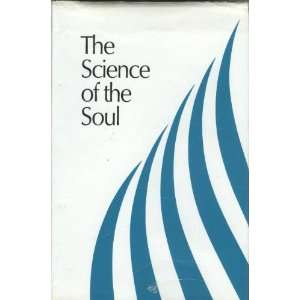 The Science of the Soul: Radha Soami Satsang Beas: Books
