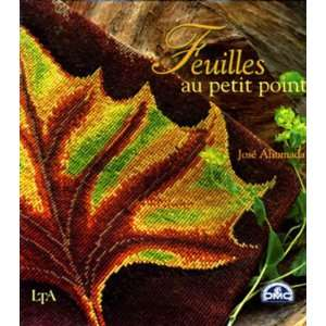 Feuilles au petit point (9782283584569): José Ahumada: Books