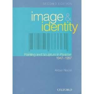Image and Identity (9780195471724): Akbar Naqvi: Books