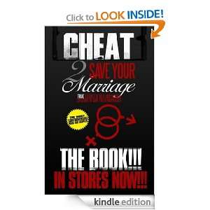 Cheat 2 Save Your Marriage (True Stories Of Men and Women Cheating To