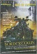 Welcome to Bordertown New Stories and Poems of the Borderlands
