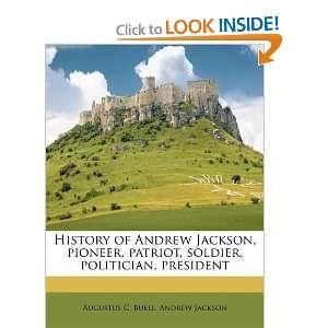 , president (9781177946193) Augustus C. Buell, Andrew Jackson Books