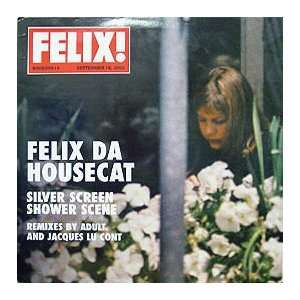 FELIX DA HOUSECAT / SILVER SCREEN SHOWER SCENE 2002: FELIX DA HOUSECAT