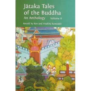 Jataka Tales of the Buddha: Volume II (9789552403316): Ken