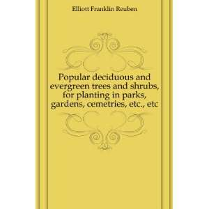 Popular deciduous and evergreen trees and shrubs, for planting in