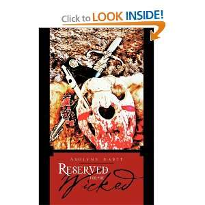 Reserved for the Wicked (9781466926028): Ashlynn Hartt