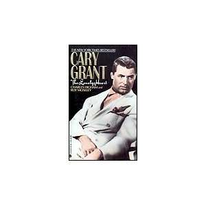 Cary Grant The Lonely Heart (9780380710096) Charles
