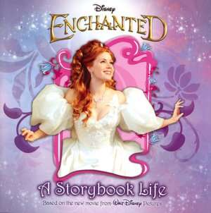 Disneys Enchanted: A Storybook Life by Tennant Redbank, Disney