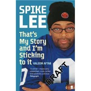 Spike Lee (9780571228775): Kaleem Aftab: Books