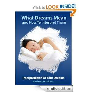 Dreams (What Dreams Mean And How To Interpret Them) Dream Weaver