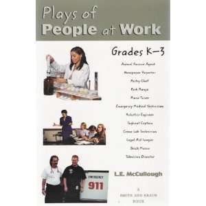 Plays of People at Work: Grades K 3 (Young Actors Series