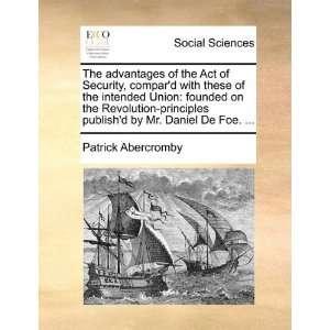 by Mr. Daniel De Foe.  (9781170611869) Patrick Abercromby Books