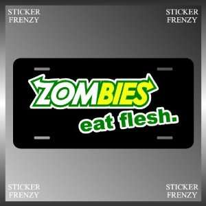 Zombies Eat Flesh Funny Subway Design License Plate Vehicle Tag