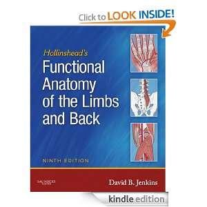 Hollinsheads Functional Anatomy of the Limbs and Back David B