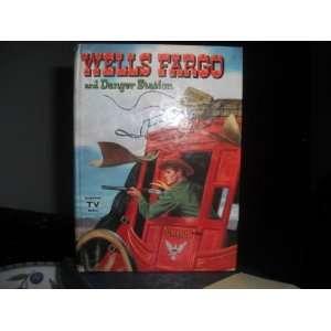 TALES OF WELLS FARGO DANGER STATION SAM ALLISON Books