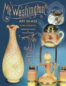 Mt. Washington Art Glass Plus Webb Burmese Identificat 9781574323061