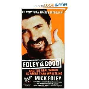 Real World Is Faker Than Wrestling (9780061032417) Mick Foley Books