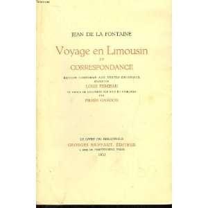 et Correspondance.: Pierre] LA FONTAINE, Jean de. [GANDON: Books