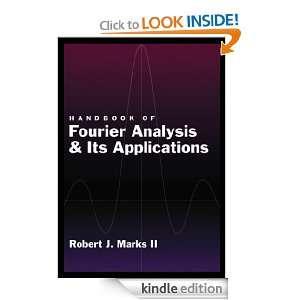 Handbook of Fourier Analysis & Its Applications: Robert J Marks II