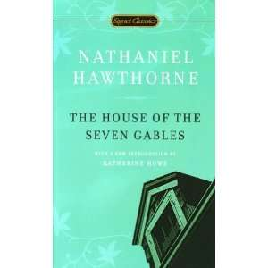 The House of the Seven Gables (Signet Classics) [Mass