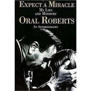 Miracle, My Life and Ministry [Paperback] Oral Roberts Books