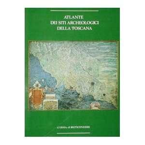 Atlante dei siti archeologici della Toscana (Biblioteca di