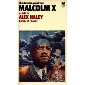 Malcolm X (9780394171227): Malcolm X, M. S. Handler, Alex Haley: Books