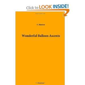 Wonderful Balloon Ascents (9781444445381): Fulgence) F