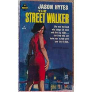 The Street Walker: Jason Hytes: Books