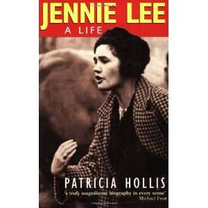 Jennie Lee Pb (9780192881052): Patricia Hollis: Books