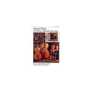 Research Papers in Violin Acoustics 1973 1995: Carleen Hutchins: Books