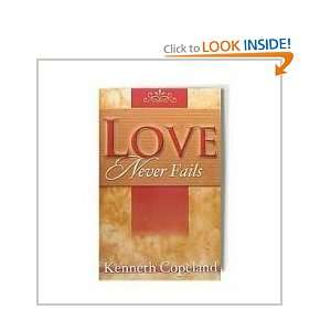 Love Never Fails (10 pamphlets) (9781575620947): Kenneth