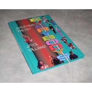 Everybodys Poetry (9781555235901) Joyce Williams Books