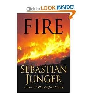 Fire: Sebastian Junger: Books