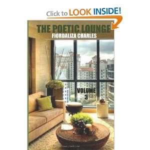 The Poetic Lounge Vol.3 (9781475045468) Fiordaliza Charles Books