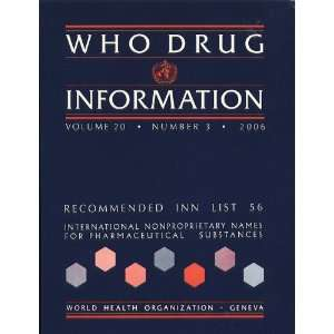WHO DRUG INFORMATION (Recommended Inn List 56, international