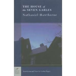 The House of the Seven Gables ( Classics