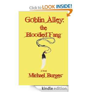 Goblin Alley The Bloodied Fang Michael Burges  Kindle