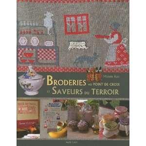 au point de croix et saveurs du terroir (9782914856713): Books