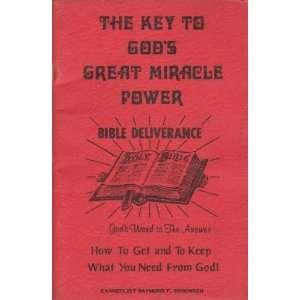 Gods Great Miracle Power Bible Deliverance Raymond Sorensen Books