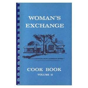 Womans Exchange Cook Book Volume II Books