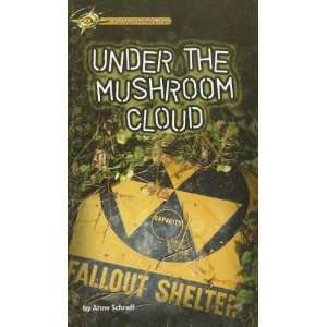 Under the Mushroom Cloud (Passages to Adventure