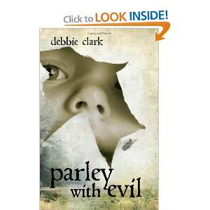 Parley with Evil (9781935097907) Debbie Clark Books
