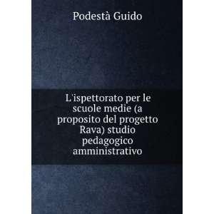 studio pedagogico amministrativo Podestà Guido  Books
