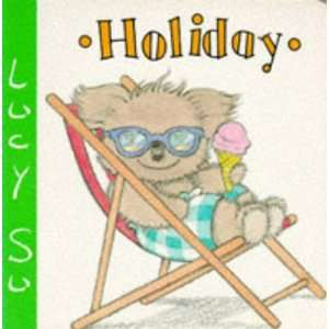 Holiday (Lucy Su Board Books) (9781856020459) Lucy Su