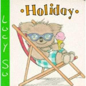 Holiday (Lucy Su Board Books) (9781856020459) Lucy Su