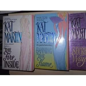 Books) Fire Inside,Fanning the Flame,Secret Ways KAT MARTIN Books