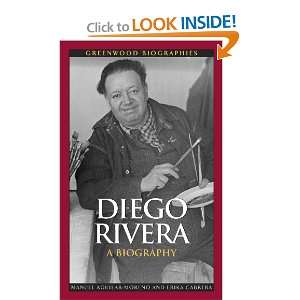 Diego Rivera: A Biography (Greenwood Biographies